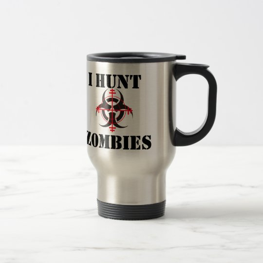 I HUNT ZOMBIES TRAVEL MUG