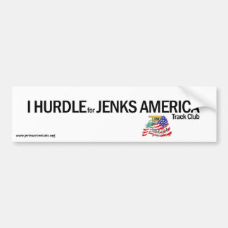 I HURDLE Bumper Sticker Car Bumper Sticker
