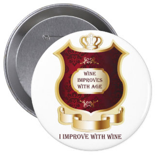 I Improve With Wine - Button
