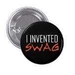 I Invented Swag Orange 3 Cm Round Badge
