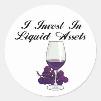I Invest in liquid Assets Classic Round Sticker