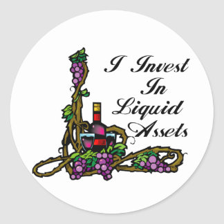 I invest in liquid assets vine wine grapes bottle round sticker