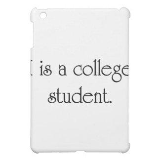 I Is A College Student iPad Mini Cover