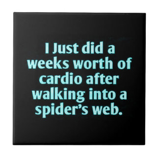 I JUST DID A WEEKS WORTH OF CARDIO AFTER WALKING I TILE