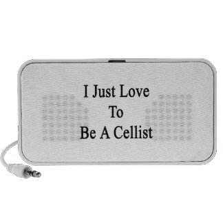 I Just Love To Be A Cellist Portable Speakers