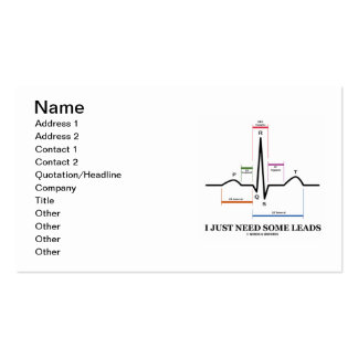 I Just Need Some Leads (ECG/EKG Electrocardiogram) Pack Of Standard Business Cards