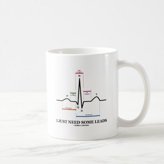 I Just Need Some Leads (ECG/EKG Heartbeat) Coffee