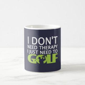 I just need to Golf Coffee Mug