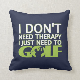I just need to Golf Cushion
