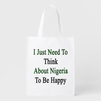 I Just Need To Think About Nigeria To Be Happy