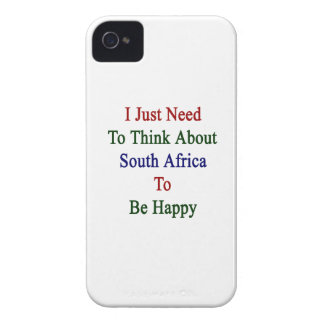 I Just Need To Think About South Africa To Be Happ iPhone 4 Case-Mate Case