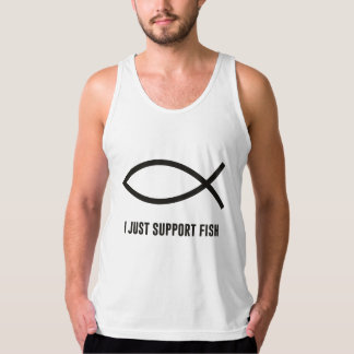 I Just Support Fish Ichthys Symbol Tank Top