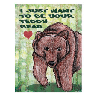 I Just Want to Be Your Teddy Bear Postcard