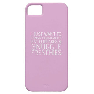 I Just Want To - Champagne & Frenchies iPhone 5 Cover