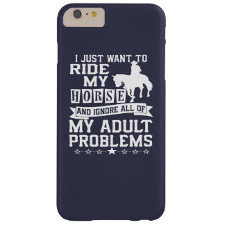 I just want to ride my horse barely there iPhone 6 plus case