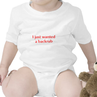 I-just-wanted-back-rub-opt-red.png Baby Bodysuits