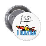 I Kayak Pinback Buttons