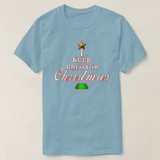 I keep Christ in Christmas Blue Holiday T-Shirt