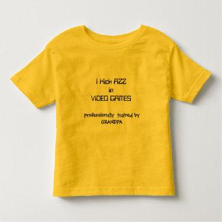 I Kick AZZin VIDEO GAMES  professional trained ... T-shirts