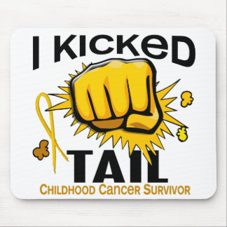 I Kicked Tail Childhood Cancer Survivor Mouse Pad