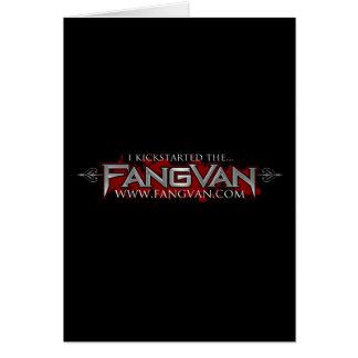 """I Kickstarted the FangVan"" Official Card"