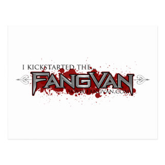 """I Kickstarted the FangVan"" Official Postcard"