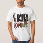 I Kill Zombies T-shirts