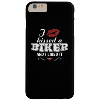 I kissed a BIKER and I liked it! Barely There iPhone 6 Plus Case