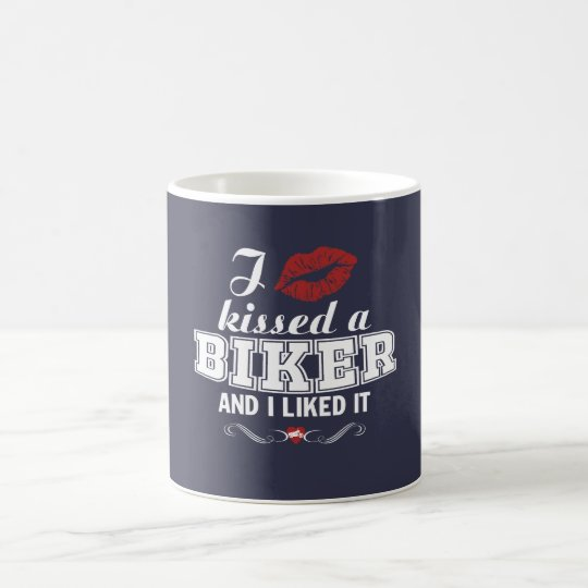 I kissed a BIKER and I liked it!