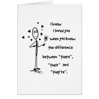 I Knew I Loved You Grammar - Greeting Card