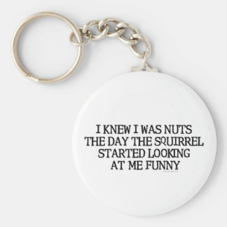 I Knew I Was Nuts Basic Round Button Key Ring