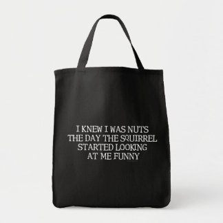 I Knew I Was Nuts Grocery Tote Bag