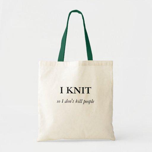 I KNIT, so I don't kill people Budget Tote Bag