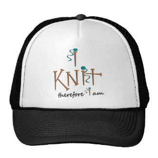I Knit Therefore I Am With Knitting Needles & Yarn Cap
