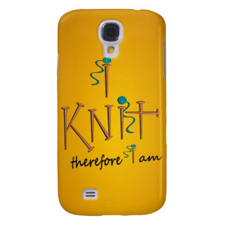 I Knit Therefore I Am With Knitting Needles & Yarn Galaxy S4 Case