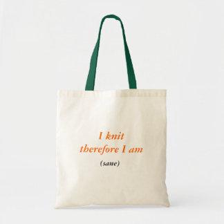 I knittherefore I am, (sane) Tote Bag