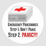 I Know First Aid & Can Respond to Your Emergency Round Sticker