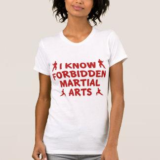 I Know Forbidden Martial Arts T Shirt