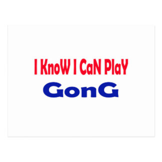 I know i can play Gong. Postcards