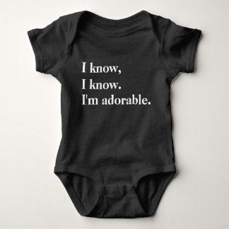 I Know, I Know. I'm Adorable. Baby Bodysuit