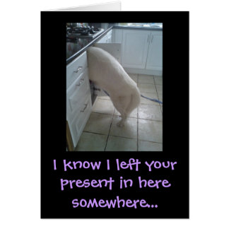 I know I left your present... Card
