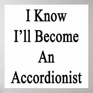 I Know I ll Become An Accordionist Print