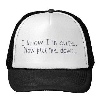 I know I m cute Mesh Hat