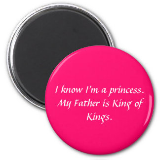 I know I'm a princess... Magnets