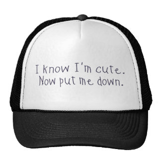 I know I'm cute Cap