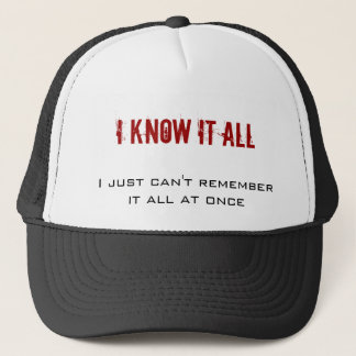 I know it all, I just can't remember it all at ... Cap