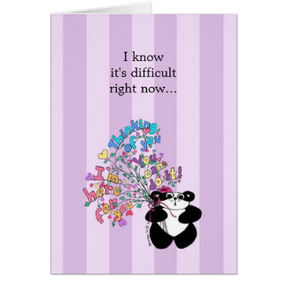 I know it's difficult right now - Encouragement Greeting Card