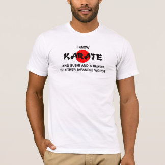 I know karate T-Shirt