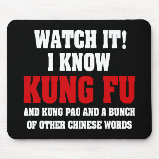 I Know Kung Fu Mouse Pads
