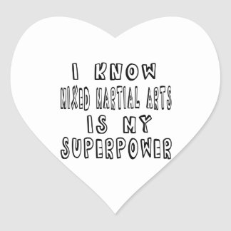 I Know Mixed martial arts Is My Superpower Sticker